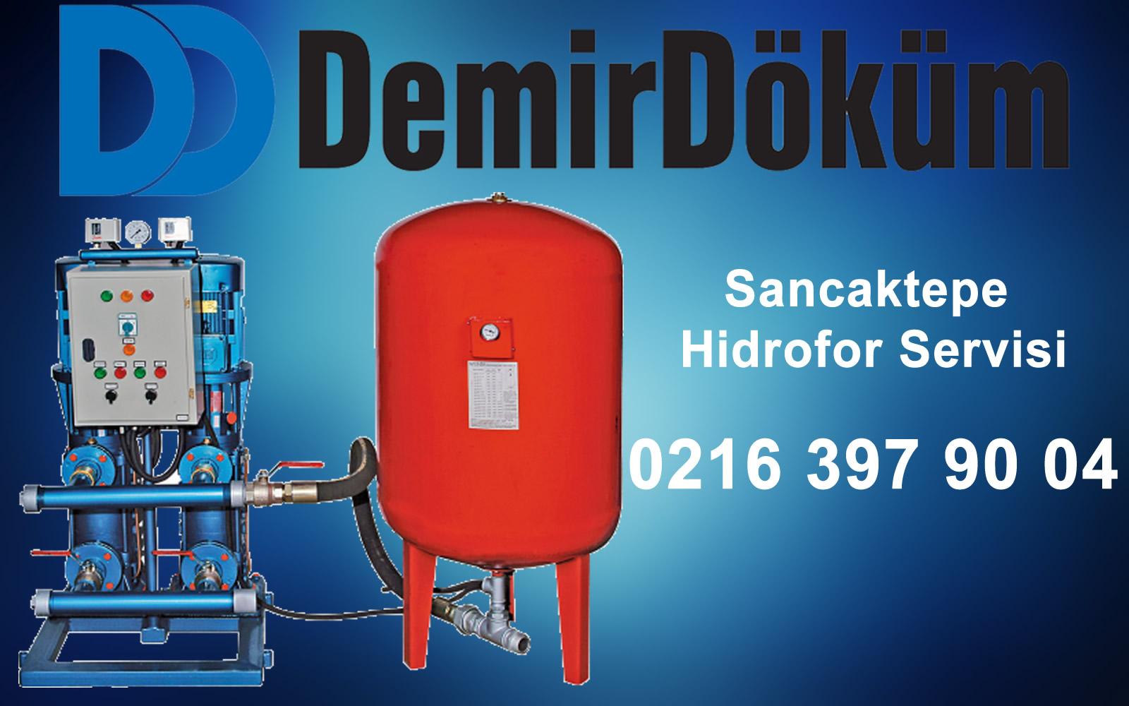 Sancaktepe Demirdöküm Hidrofor Servisi